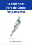 Livro Experiências Fora do Corpo - Fundamentos